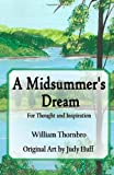 A Midsummer's Dream, William Thornbro, 1479287865