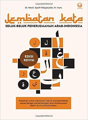 Jembatan Kata Seluk Beluk Penerjemahan Arab Indonesia