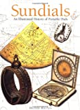 Sundials: An Illustrated History of Portable Dials
