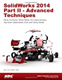 SolidWorks 2014 Part II - Advanced Techniques, Tran, Paul, 1585038547