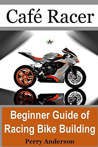 Cafe Racer: Beginner Guide of Racing bike Building