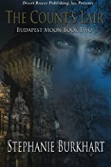 Budapest Moon Book Two: The Count's Lair (Volume 2) by Stephanie Burkhart (2013-02-13)