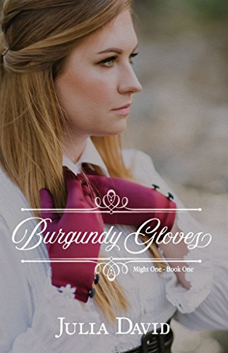 Burgundy Gloves (Mighty One Book 1) by [David, Julia]