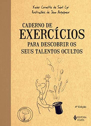 Caderno de exercícios para descobrir os seus talentos ocultos