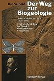 Der Weg Zur Biogeologie : Johannes Walther (1860-1937) ein Forscherleben Im Wandel der Deutschen Universität, Seibold, Ilse, 3642935192