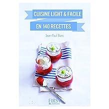 Cuisine light et facile: en 140 recettes