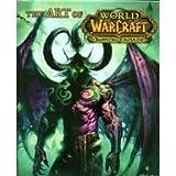 The Art of World of Warcraft: The Burning Crusade