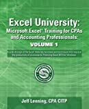 img - for Excel University Volume 1 - Featuring Excel 2013 for Windows: Microsoft Excel Training for CPAs and Accounting Professionals (Excel University - Featuring Excel 2013 for Windows) book / textbook / text book