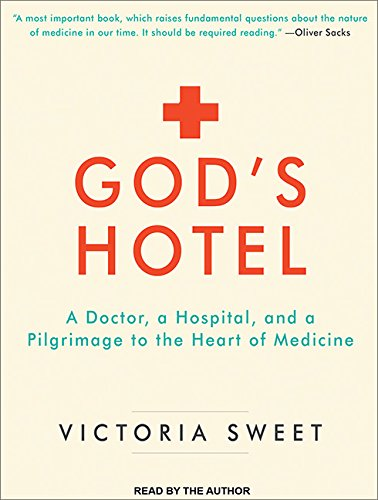 God's Hotel: A Doctor, a Hospital, and a Pilgrimage to the Heart of Medicine by Tantor Audio (Image #2)