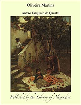 Oliveira Martins (Portuguese Edition) by [Quental, Antero]