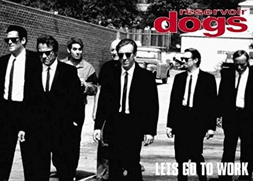 Reservoir Dogs - Lets Go to Work 36x24 Movie Art Print Poster Quentin Tarantino Harvey Keitel Steve Buscemi