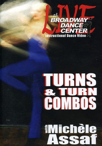 DVD : Live At The Broadway Dance Center: Turns And Turn Combo With Michele Assaf (DVD)