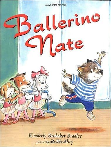 Children's book cover for Ballerino Nate by Kimberley Brubaker Bradley, R.W. Alley for 18 children's books to teach children about social issues