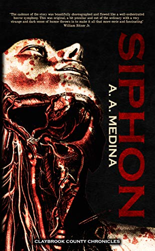 Siphon (Claybrook County Chronicles Book 1) by [Medina, A. A.]