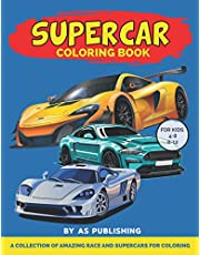 Supercar Coloring Book For Kids: Cars Activity Book For Kids Ages 4-8 And 4-12, Boys And Girls, With An Amazing Illustrations Of Supercars For Coloring