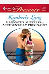 Magnate's Mistress...Accidentally Pregnant! Kindle Edition