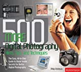 500 More Digital Photography Hints, Tips, and Techniques, Philip Andrews, 2880468310