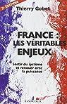France : les véritables enjeux par Gobet