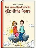 Das kleine Handbuch für glückliche Paare