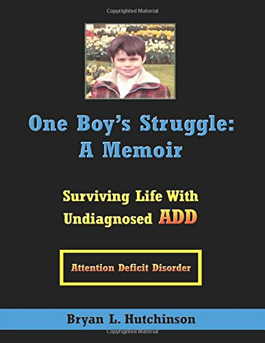 Hutchinson Dictionary - One Boy's Struggle: A Memoir: Surviving Life with Undiagnosed ADD