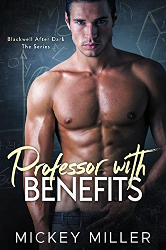 Professor with Benefits by [Miller, Mickey]
