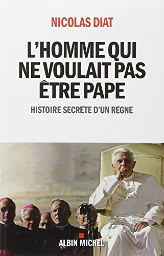 Books : L'homme qui ne voulait pas etre pape (French Edition)