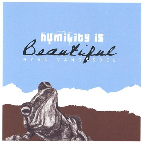 Humility is Beautiful ()