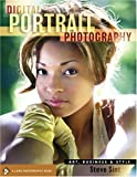 Digital Portrait Photography: Art, Business and Style, Steve Sint, 1600593356