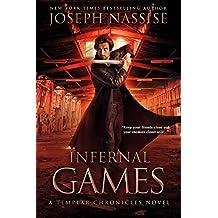 Infernal Games: A Templar Chronicles Urban Fantasy Thriller (The Templar Chronicles Book 4)