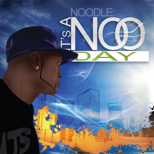 It's a Noo Day [Explicit]