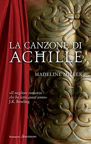 La canzone di Achille (Romanzi) (Italian Edition)