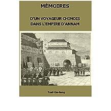 MÉMOIRES D'UN VOYAGEUR CHINOIS DANS L'EMPIRE D'ANNAM (French Edition)