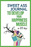 Free eBook - Sweet Ass Journal to Develop Your Happiness