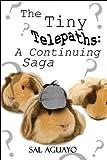 The Tiny Telepaths, Sal Aguayo, 1448952123
