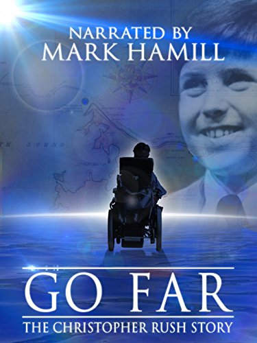 Go Far: The Christopher Rush Story - Goebel Mark