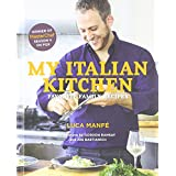 My Italian Kitchen: Favorite Family Recipes from the Winner of MasterChef Season 4 on FOX