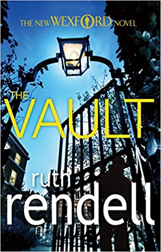 The Vault: (A Wexford Case): Amazon co uk: Ruth Rendell