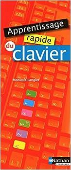 Apprentissage rapide du clavier - 2010