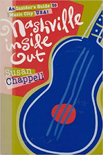 S Nashville Inside Out A.! Insiders Guide to Music City U