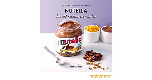 Nutella. 30 recetas esenciales (Ilustrados) eBook: Varios Autores, Julia Alquézar: Amazon.es: Tienda Kindle
