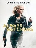 Kyпить Always Watching (Elite Guardians) на Amazon.com