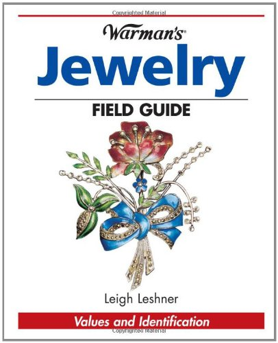 Warman's Antique Jewelry Field Guide: Values and Identification (Warman's Field Guide) pdf