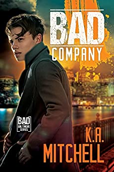 Release Day Review: Bad Company by K.A. Mitchell