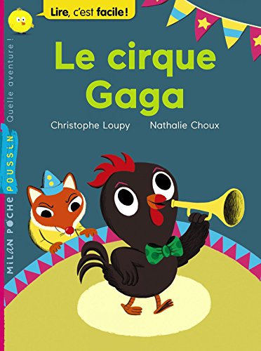- Le cirque Gaga (Milan poussin) (French Edition)