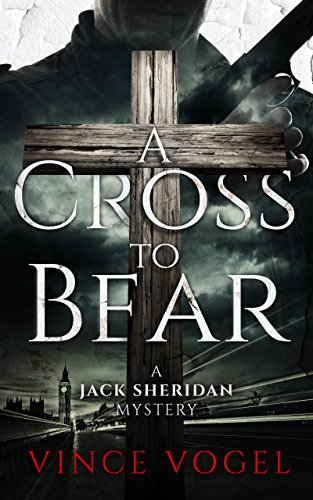 A Cross to Bear: A Jack Sheridan Mystery cover