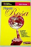 img - for Planeta Rosa. El Casposo Mundo De Los Famosos Famosetes Y Chismosos Y Demas Morralla book / textbook / text book