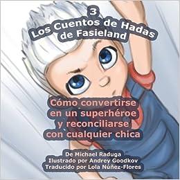 Amazon.com: Los Cuentos de Hadas de Fasieland - 3: Cómo ...