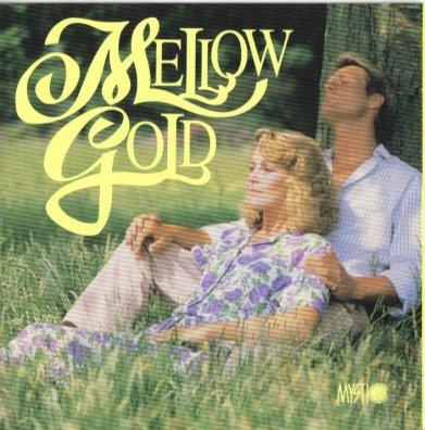 Mystic Music Presents Mellow Gold