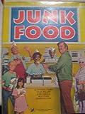 Junk Food, Charles J. Rubin, 080374952X