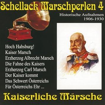 Diverse Blaskapellen - Schellack Marschperlen 4,kaiserlische M